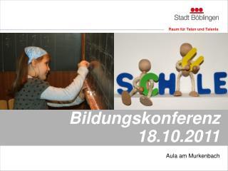 Bildungskonferenz 18.10.2011