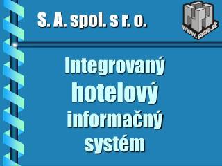 Integrovaný  hotelový  informačný systém