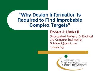 """Why Design Information is Required to Find Improbable Complex Targets"""