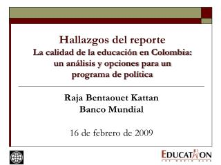 Raja Bentaouet Kattan Banco Mundial 16 de febrero de 2009