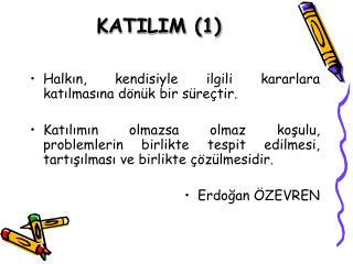KATILIM (1)