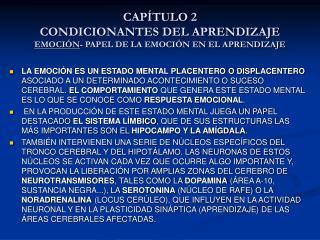 CAPÍTULO 2 CONDICIONANTES DEL APRENDIZAJE EMOCIÓN - PAPEL DE LA EMOCIÓN EN EL APRENDIZAJE