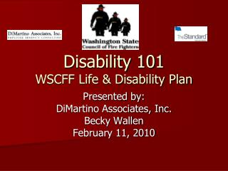 Disability 101 WSCFF Life & Disability Plan