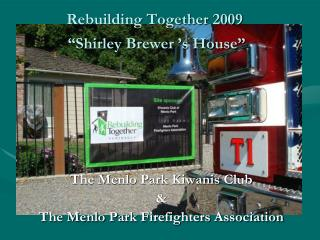 "Rebuilding Together 2009  ""Shirley Brewer 's House"""