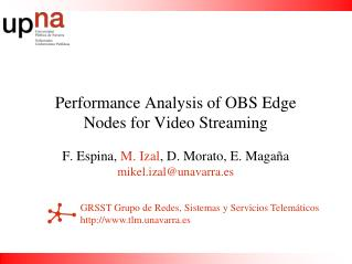 Performance Analysis of OBS Edge Nodes for Video Streaming