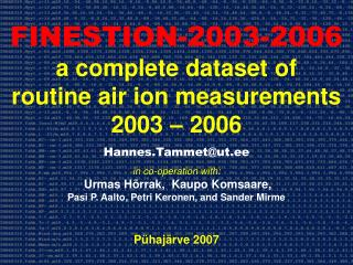 FINESTION-2003-2006 a complete dataset of  routine air ion measurements  2003 � 2006
