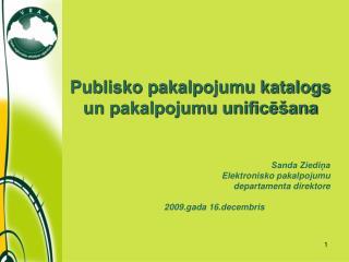 Publisko pakalpojumu katalogs un pakalpojumu unificēšana