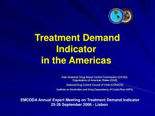 Treatment Demand Indicator                      in the Americas