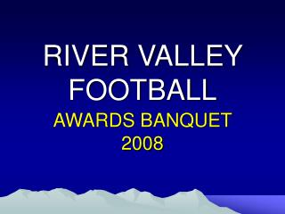 RIVER VALLEY FOOTBALL