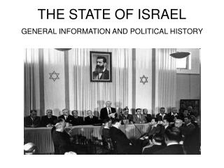 THE STATE OF ISRAEL GENERAL INFORMATION AND POLITICAL HISTORY