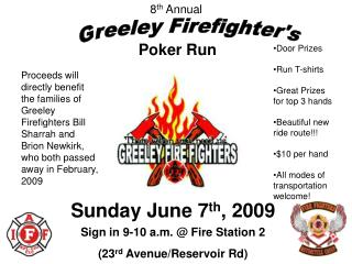 Sunday June 7 th , 2009 Sign in 9-10 a.m. @ Fire Station 2 (23 rd  Avenue/Reservoir Rd)