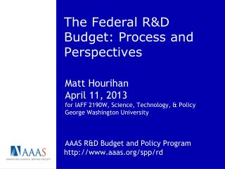 The Federal R&D Budget: Process and Perspectives