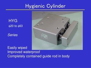 Hygienic Cylinder