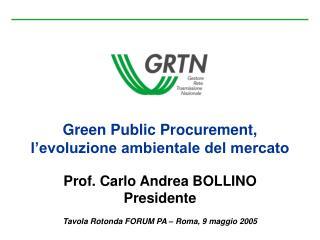 Green Public Procurement,  l'evoluzione ambientale del mercato