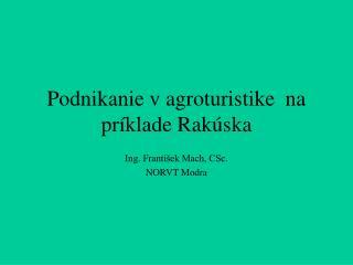 Podnikanie v agroturistike  na príklade Rakúska
