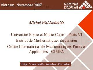 Michel Waldschmidt Université Pierre et Marie Curie -  Paris VI