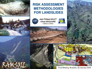 RISK ASSESSMENT METHODOLOGIES FOR LANDSLIDES