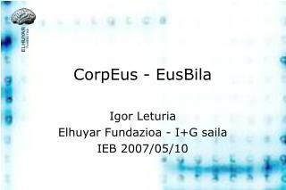 CorpEus - EusBila