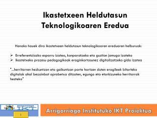 Arrigorriaga Institutuko  IKT  Proiektua
