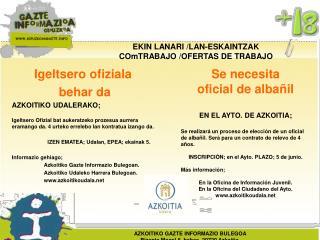 EKIN LANARI /LAN-ESKAINTZAK COmTRABAJO /OFERTAS DE TRABAJO