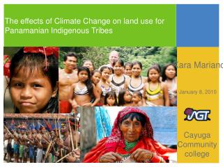The effects of Climate Change on land use for Panamanian Indigenous Tribes