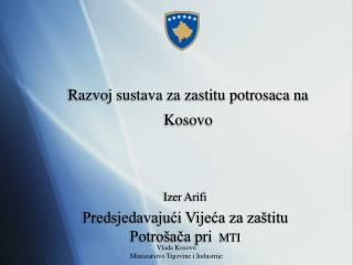 R a zvoj sustava za zastitu potrosaca na Kosovo