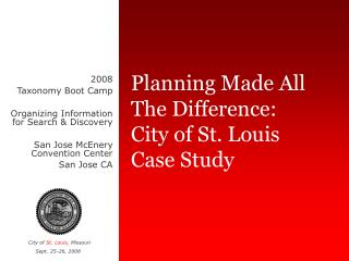 Planning Made All The Difference: City of St. Louis Case Study