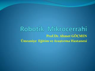 Robotik   Mikrocerrahi