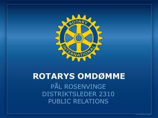 ROTARYS OMDØMME