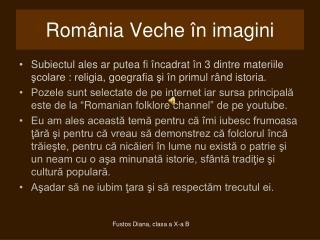 Rom ânia Veche în imagini