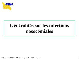 Généralités sur les infections nosocomiales