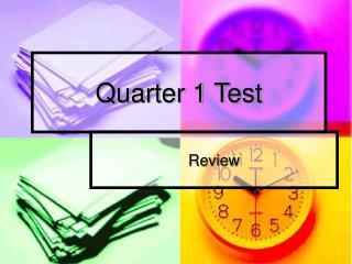 Quarter 1 Test