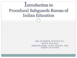 I ntroduction to  Procedural Safeguards Bureau of Indian Education