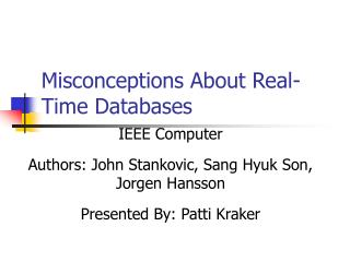 Misconceptions About Real-Time Databases