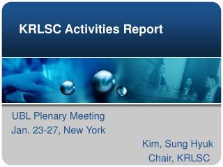 KRLSC Activities Report