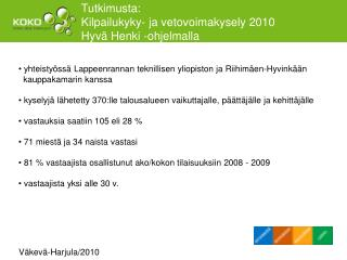 Tutkimusta:  Kilpailukyky- ja vetovoimakysely 2010 Hyvä Henki -ohjelmalla