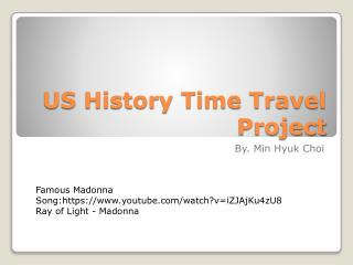 US History Time Travel Project