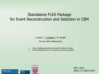 Standalone FLES Package  for Event Reconstruction and Selection in CBM