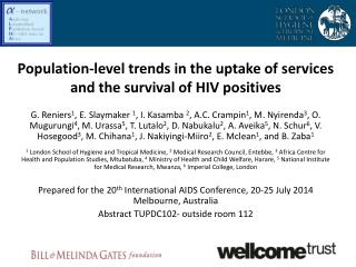 Population-level trends in the uptake of services and the survival of HIV positives