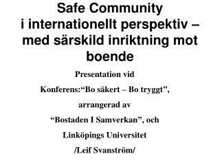 Safe Community  i internationellt perspektiv – med särskild inriktning mot boende
