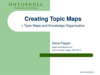 Creating Topic Maps + Topic Maps and Knowledge Organization