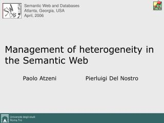 Management of heterogeneity in the Semantic Web
