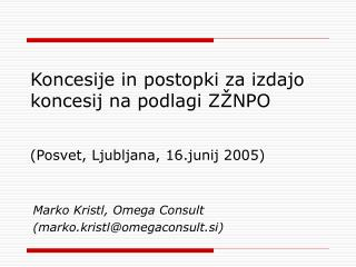 Koncesije in postopki za izdajo koncesij na podlagi ZŽNPO