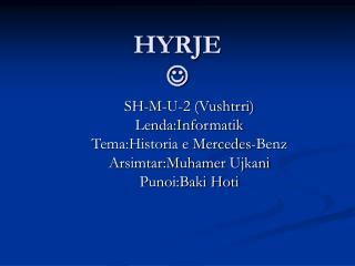 HYRJE ?