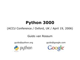 Python 3000 (ACCU Conference / Oxford, UK / April 19, 2006)