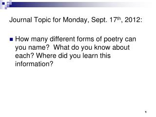 Journal Topic for Monday, Sept. 17 th , 2012: