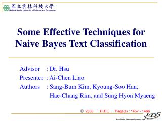 Some Effective Techniques for Naive Bayes Text Classification