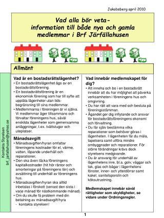 Vad alla bör veta-  information till både nya och gamla medlemmar i Brf Järfällahusen