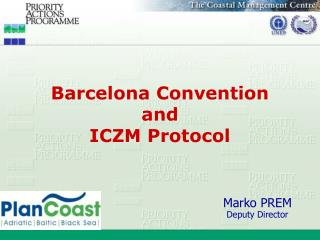Barcelona Convention  and  ICZM Protocol