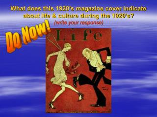 What does this 1920 s magazine cover indicate about life  culture during the 1920 s write your response